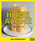 Max Siedentopf: Home Alone, a Survival Guide Cover Image
