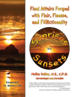 Sunrises and Sunsets: Final Affairs Forged with Flair, Finesse, and FUNctionality Cover Image