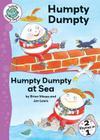 Humpty Dumpty and Humpty Dumpty at Sea (Tadpoles: Nursery Rhymes #40) Cover Image
