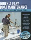 Quick and Easy Boat Maintenance, 2nd Edition: 1,001 Time-Saving Tips Cover Image