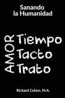 Sanando la Humanidad: Tiempo, Tacto y Trato Cover Image