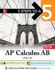 5 Steps to a 5: AP Calculus AB 2018 Cover Image