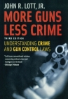 More Guns Less Crime: Understanding Crime and Gun Control Laws Cover Image