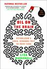 Oil on the Brain: Petroleum's Long, Strange Trip to Your Tank Cover Image