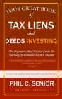 Your Great Book Of Tax Liens And Deeds Investing: The Beginner's Real Estate Guide To Earning Sustainable Passive Income Cover Image