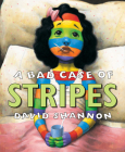 A Bad Case Of Stripes Cover Image