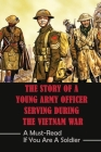 The Story Of A Young Army Officer Serving During The Vietnam War: A Must-Read If You Are A Soldier: The Sf Soldiers Cover Image