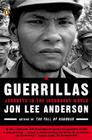 Guerrillas: Journeys in the Insurgent World Cover Image
