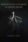 Portrait of a Woman Walking Home Cover Image