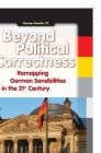 Beyond Political Correctness: Remapping German Sensibilities in the 21st Century Cover Image