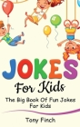 Jokes for Kids: The big book of fun jokes for kids Cover Image