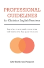 Professional Guidelines for Christian English Teachers Cover Image