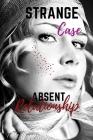Strange case: Absent relationship Cover Image