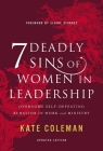 7 Deadly Sins of Women in Leadership: Overcome Self-Defeating Behavior in Work and Ministry Cover Image