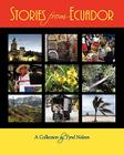 Stories from Ecuador: A Collection by Tyrel Nelson Cover Image