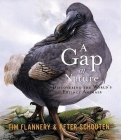 A Gap in Nature: Discovering the World's Extinct Animals Cover Image