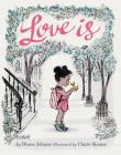 Love Is: (Illustrated Story Book about Caring for Others, Book About Love for Parents and Children, Rhyming Picture Book) Cover Image