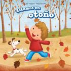 Estamos En Otono (It's Fall) (Las Cuatro Estaciones (the Four Seasons)) Cover Image