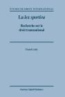 La Lex Sportiva: Recherche Sur le Droit Transnational Cover Image