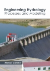 Engineering Hydrology: Processes and Modeling Cover Image