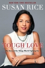 Tough Love: My Story of the Things Worth Fighting For Cover Image