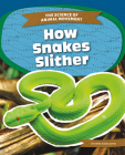 How Snakes Slither Cover Image