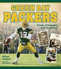 Green Bay Packers: Trials, Triumphs, and Tradition Cover Image