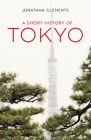 A Short History of Tokyo Cover Image