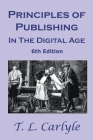 Principles of Publishing In The Digital Age: 6th Edition Cover Image