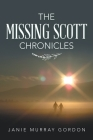 The Missing Scott Chronicles Cover Image