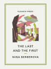 The Last and the First (Pushkin Collection) Cover Image