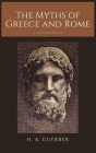 The Myths of Greece and Rome: Illustrated Cover Image