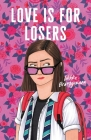 Love Is for Losers Cover Image