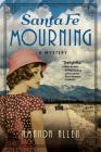 Santa Fe Mourning: A Santa Fe Revival Mystery Cover Image