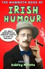 The Mammoth Book of Irish Humour (Mammoth Books) Cover Image