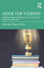 Judge for Yourself: Reading Hyper-Contemporary Literature and Book Prize Shortlists Cover Image