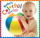 Baby's Colorful World Cover Image