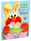 Sesame Street: Guess Who, Easter Elmo! (Guess Who! Book) Cover Image