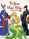 Evil Queens & Wicked Witches Paper Dolls Cover Image