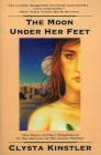 The Moon Under Her Feet Cover Image