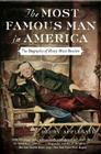 The Most Famous Man in America: The Biography of Henry Ward Beecher Cover Image