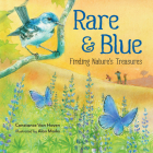 Rare and Blue: Finding Nature's Treasures Cover Image