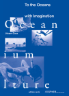 Juergen Claus: To the Oceans With Imagination Cover Image