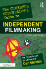 The Cheerful Subversive's Guide to Independent Filmmaking Cover Image