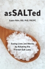 AsSALTed: Saving Lives and Money by Adopting the Finnish Salt Laws Cover Image