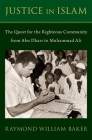 Justice in Islam: Abu Dharr and the Quest for the Righteous Community Cover Image