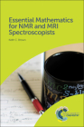 Essential Mathematics for NMR and MRI Spectroscopists Cover Image