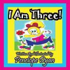 I Am Three! Cover Image