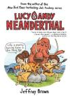 Lucy & Andy Neanderthal (Lucy and Andy Neanderthal #1) Cover Image