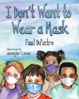 I Don't Want to Wear a Mask Cover Image